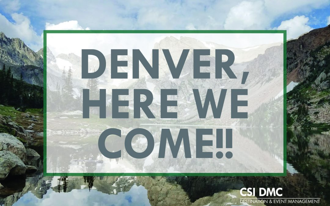 CSI DMC Welcomes New Denver Office